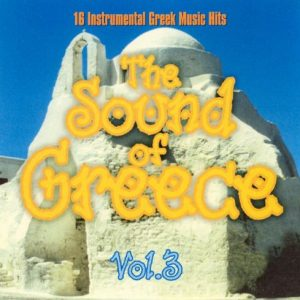 The Sound Of Greece Vol 3